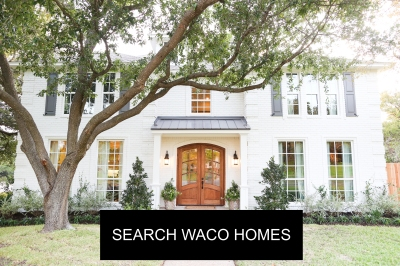 Search homes in Waco Texas